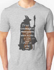 True Courage Unisex T-Shirt