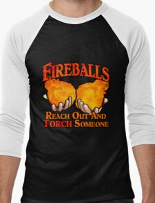 Reach Out And Torch Someone Men's Baseball ¾ T-Shirt