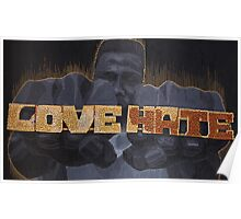 Love/Hate Poster