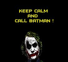 Keep calm and call Batman by Calliste