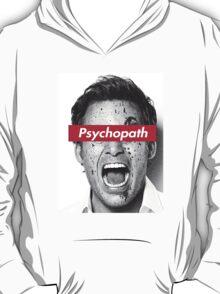 psychopath T-Shirt