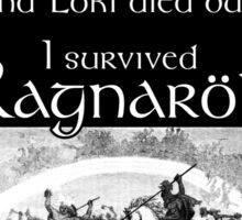I survived Ragnarök Sticker