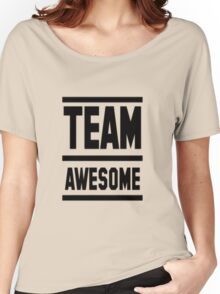Team Awesome Women's Relaxed Fit T-Shirt