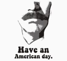 Anchorman 2: Have An American Day by teybannerman