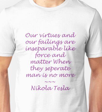 Nikola Tesla Quote - Purple lettering Unisex T-Shirt