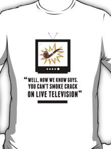 Anchorman 2: Smoke Crack on Live Television T-Shirt