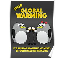 Global warming is ruining romantic moments Poster