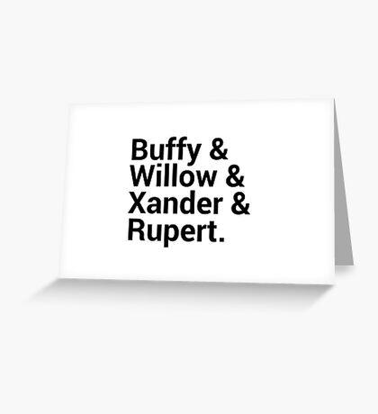 Buffy The Vampire Slayer Character Names (1) Greeting Card