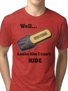 Stud Finder Tri-blend T-Shirt