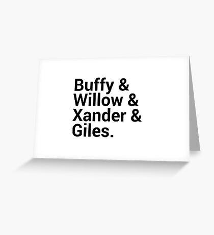Buffy The Vampire Slayer Character Names Greeting Card