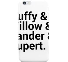 Buffy The Vampire Slayer Names  iPhone Case/Skin