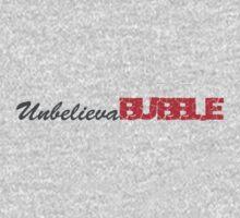Unbelievabubble by DomaDART