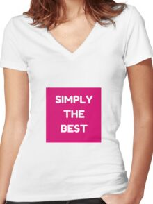 SIMPLY THE BEST Women's Fitted V-Neck T-Shirt