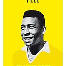 My PELE soccer legend poster by Chungkong