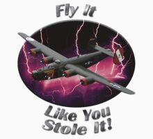 B-24 Liberator Fly It Like You Stole It by hotcarshirts