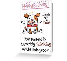 Dog Poo Card! Greeting Card