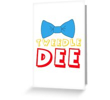 Tweedle Dee Greeting Card