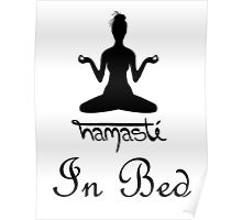 Namaste - In Bed Poster