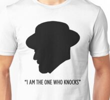 I Am The One Who Knows Unisex T-Shirt