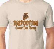 Bigfooting Cheaper Than Therapy  Unisex T-Shirt