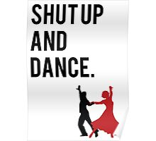 Shut Up and Dance (With Me) Walk the Moon song inspired design. (shutup and dance/shut-up and dance) Poster