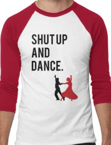 Shut Up and Dance (With Me) Walk the Moon song inspired design. (shutup and dance/shut-up and dance) Men's Baseball ¾ T-Shirt