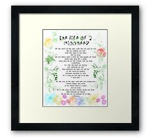 "the life of a pioneer"" sing 140 Framed Print"