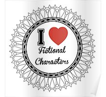 i heart fictional characters  Poster