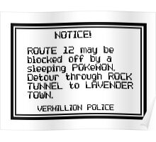 Route 12 may be blocked Poster