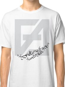 Sometimes you have to fall Classic T-Shirt