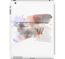let your brotherly love continue  iPad Case/Skin