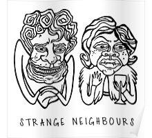 Strange Neighbours Poster