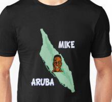 Mike Aruba Unisex T-Shirt