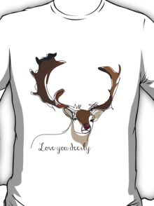 Love you deerly T-Shirt