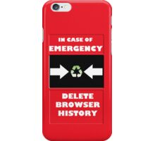 In Case of Emergency iPhone Case/Skin