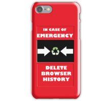 In Case of Emergency iPhone Case/Skin
