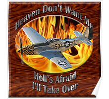 P-51 Mustang Heaven Don't Want Me Poster