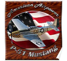 P-51 Mustang American Airpower Poster