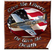 P-51 Mustang Give Me Liberty Poster