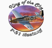 P-51 Mustang King of the Sky Unisex T-Shirt