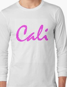 Cali Girl  Long Sleeve T-Shirt