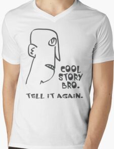 cool story bro. tell it again. - memes, comic, cartoon, funny, humor Mens V-Neck T-Shirt