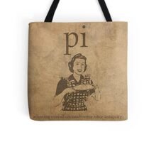 Pi Affects Overall Circumference Humor Pun Math Nerd Poster Tote Bag
