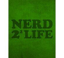 Nerd 4 Life Math Nerd Humor Pun Poster Photographic Print