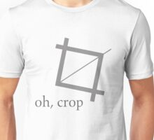 Oh Crop Photoshop Graphic Designer Humor Shirt Unisex T-Shirt