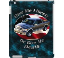 Dodge Ram Truck Give Me Liberty iPad Case/Skin