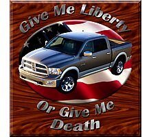 Dodge Ram Truck Give Me Liberty Photographic Print