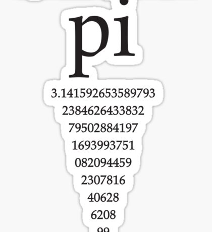 Slice of Pi Humor Nerdy Math Science Shirt Sticker