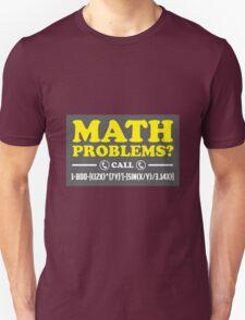 Math Problems Hotline Cool Funny Math Shirt Unisex T-Shirt