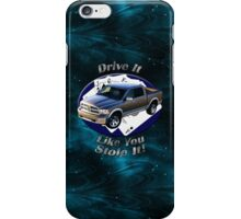 Dodge Ram Truck Drive It Like You Stole It iPhone Case/Skin